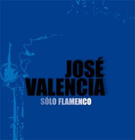 jose valencia solo flamenco