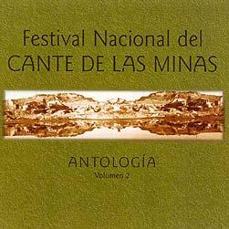 Antologia del Festival nacional del Cante de las Minas Vol.2