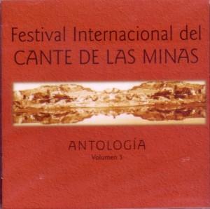 Antologia del Festival nacional del Cante de las Minas Vol.3