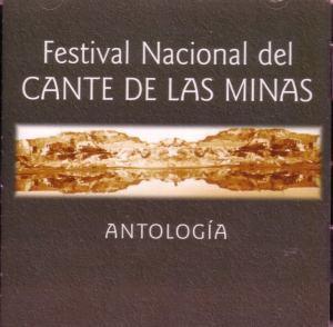 Antologia del Festival nacional del Cante de las Minas Vol.